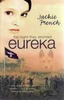 Booktopia has The Night They Stormed Eureka by Jackie French. Buy a discounted Paperback of The Night They Stormed Eureka online from Australia's leading online bookstore. Australia For Kids, Books Australia, Eureka Stockade, Australian Authors, Online Classroom, World Geography, Call Backs, Historical Fiction, Childrens Books