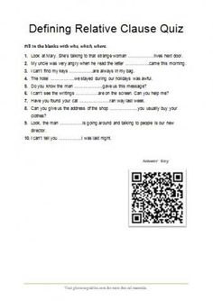 Defining Relative Clause Quiz - A set of 10 questions on defining relative clauses.The qr code key is included.| photocopiables