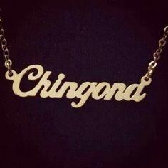 Chingona , Chicana , Mi Vida Loca , Chola