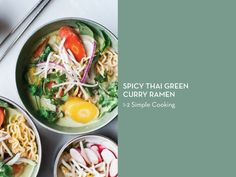 RAMEN 10 WAYS – Spicy Thai Green Curry Ramen