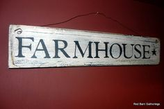 FARMHOUSE Primitive Sign by RedBarnGatherings on Etsy, $17.00