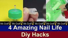 4 Amazing Nail Life Diy Hacks