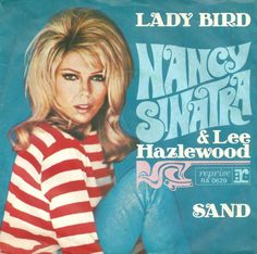 Nancy Sinatra And Lee Hazlewood - Single - Lady Bird / Sand -