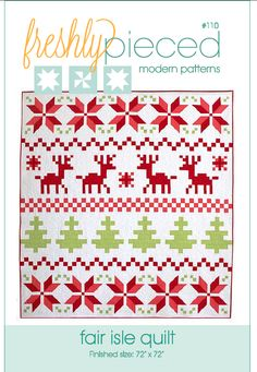 Fair Isle Quilt Pattern by Freshly Pieced