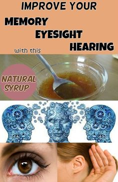 Improve your memory, eyesight and hearing with this natural syrup - My Beauty Tips For You #improveeyesightnaturally