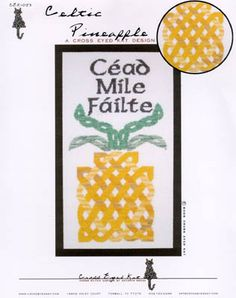 Celtic inspired pineapple welcome sign - Courtesy of 1-2-3 Stitch! Cross-stitching kits