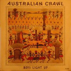 Smash Hits Singles: Australian Crawl - The Boys Light Up (Geffen)