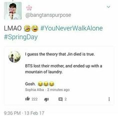That's funny except that Kookie does most of the Landry. Lol <<< yeah oh well Seokjin, Hoseok, Namjoon, Taehyung, Kdrama Memes, Bts Memes, Bts Lost, Bts You Never Walk Alone, Bts Theory