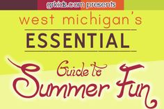 The Essential Guide to Summer Fun in West Michigan for Kids and Families | grkids.com