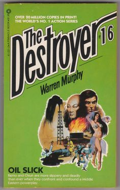 For sale the destroyer book 16 oil slick warren murphy richard sapir pinnacle books 1974 march 1981 fifth printing out of print paperback remo williams master chiun emorys memories. Pulp Fiction, Fiction Books, Science Fiction, Art Music, Book 1, Literature, Oil, Adventure Stories, Reading