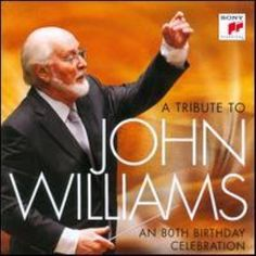 A Tribute to John Williams: An 80th Birthday Celebration.  Must get gift!