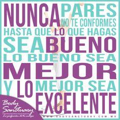 """#BodySanctuary #Frases #Motivacion #Gym #Belleza  """"Nunca bueno, mejor excelente""""  Vista nuestra página: http://www.bodysanctuary.com.mx/ Pide tu valoración sin costo en cualquiera de nuestras sucursales: Santa Fé - WTC - Satélite. Tels. (55) 2591 0403 - (55) 5292 7952 Dudas, comentarios y citas:https://www.facebook.com/BodySanctuarymx/app_213530752027271?ref=ts"""