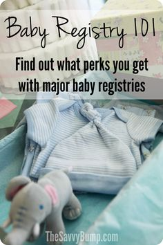 If you're going to be creating a baby registry, you'll want to know about all the perks you get from Babies R Us, Target, Amazon, Buy Buy Baby and more.