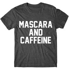 Metallic Gold Print Mascara and Caffeine Womens Graphic Tshirt Womens... ($15) ❤ liked on Polyvore featuring tops, t-shirts, black, women's clothing, tee-shirt, graphic design t shirts, cotton t shirts, graphic tees and graphic t shirts