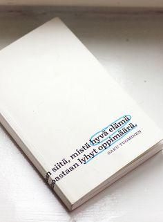 Saku Tuomisen hyvä elämä - Kaikki mitä rakastin | Lily.fi