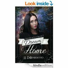 Dream Home, book #7 of the Dream Series...