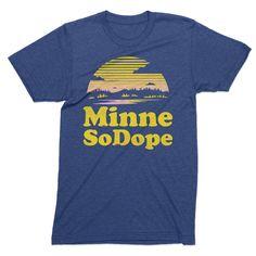 MinneSoDope! - Minnesota tshirt