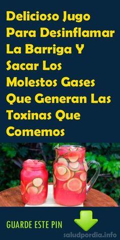 Delicioso Jugo Para Desinflamar La Barriga Y Sacar Los Molestos Gases Que Generan Las Toxinas Que Comemos - Salud por Día