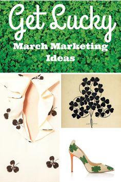 Read our latest blog post GET LUCKY: March Marketing Ideas #marchmarketingideas