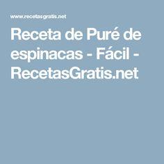 Receta de Puré de espinacas - Fácil - RecetasGratis.net