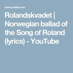 Rolandskvadet | Norwegian ballad of the Song of Roland (lyrics) - YouTube