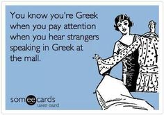 You know you're Greek when you pay attention when you hear strangers speaking in Greek at the mall. Greek Memes, Funny Greek Quotes, Funny Quotes, Greek Sayings, Greek Culture, Greek Words, Greek Girl, People Quotes, Growing Up