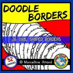 #DOODLE #BORDERS: Grab these 52 FUN BORDERS and give an instant lift to your resources!