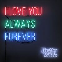 Shazamを使ってBetty Whoのアイ・ラヴ・ユー・オールウェイズ・フォーエヴァーを発見しました。 https://shz.am/t320879728 ベティ・フー「I Love You Always Forever - Single」