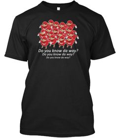 Ugandan Knuckles Do You Know The Way? Black T-Shirt Front