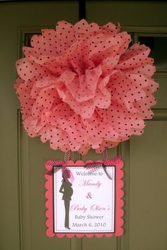 A door decoration! Cute Tissue Papaer Pom with pink with black polka dot tissue paper and a great door sign!