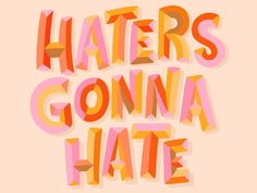 Thanks social media for making the haters more present? 🤣 Tag someone who needs a reminder there's always going to be haters and that they should be ignored! Calligraphy Letters, Typography Letters, Typography Design, Cute Typography, Caligraphy, Typography Inspiration, Design Inspiration, Design Ideas, Show And Tell