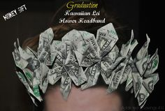 #Graduation Flower Money Headband for the Graduate - The perfect, unique, one of a kind gift! Addicted 2 Savings 4 U