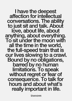 i do this with my grandpa and my math teacher... well the conversation part, not sitting under the moon, but you get my point!