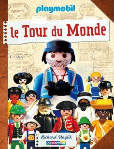 Playmobil, Le tour du Monde, Richard Unglik (Casterman)