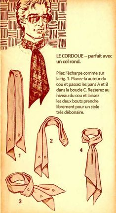 The Great European Ascot: Complete Do-It-Yourself Instructions for Americans – Put This On Mens Scarf Fashion, 70s Fashion Men, Style Blog, Mens Evening Wear, Tie A Necktie, Pocket Square Styles, Diy Clothes And Shoes, Fashion Vocabulary, Stylish Mens Outfits