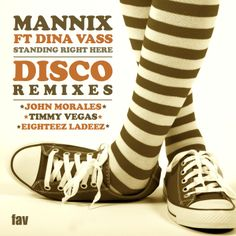 Mannix ft Dina Vass 'Standing Right Here' - The Disco Remixes
