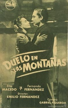 DUELO EN LAS MONTAÑAS-RITA MACEDO-DIRECCIÓN: EMILIO FERNANDEZ (EL INDIO)-CINE PISCINA CARCAGENTE - Foto 1