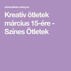 Kreatív ötletek március 15-ére - Színes Ötletek