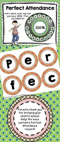 "back of each letter. Every time your class has perfect attendance place a letter in the pan. You decide what rewards to give to your class when you complete the word ""Perfect Attendance"".   At my school, we have rewarded with going to the park across the street (the BIG park), We've had root beer floats, ice-cream parties, movie and popcorn….. Whatever makes it special for your class is great!  -Teaching by the Beach"