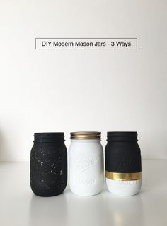 Black, white, and gold DIY Modern Mason Jars - 3 Ways from DrawntoDIY.com Gold Mason Jars, Mason Jar Diy, Mason Jar Crafts, Bottle Crafts, Gold Diy, Decoration Tumblr, Black White Gold, Black White And Gold Bedroom, Craft Projects