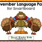 November Language Pack for Smartboard   Say goodbye to all of those worksheets as well as the time and effort to make and copy them. Say hello to...