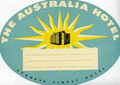 AUSTRALIA -- Artist Unknown The Australia Hotel (luggage label), 1950 ca. - See more at: http://www.internationalposter.com/poster-details.aspx?id=ASL17338#sthash.uBBry2Ku.dpuf (1119×800)