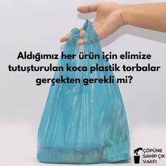 Dünya'da bir dakika içerisinde 2 milyon'dan fazla plastik poşet kullanılıyor. #TürkiyeninDurumu #copunesahipcik