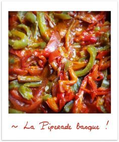 Piperade Basque au piment d'Espelette …