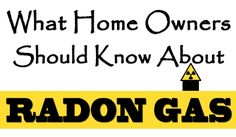 What Home Owners Should Know About Radon Gas