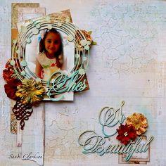 Sandi Clarkson's Gallery: She's So Beautiful ~ Creaive Embellishments DT work