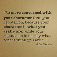 Character is who you really are
