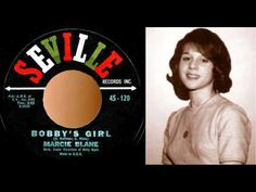 Bobby's Girl by Marcie Blane. 1962