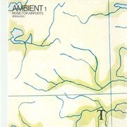 1001 Albums You Must Hear Before You Die Page 11 Ambient Music