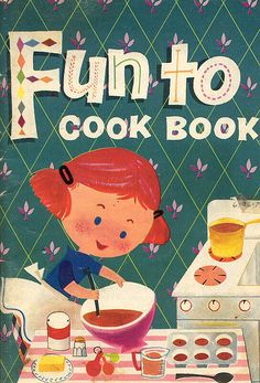 """""""Fun To Cook Book"""" (1978 Carnation company) by grickily (Dan Goodsell)"""